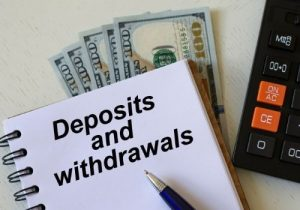 deposit and withdrawals