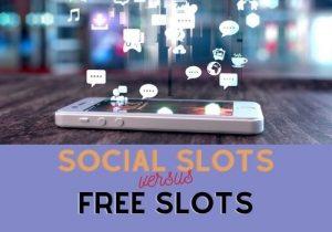 social slots vs free slots